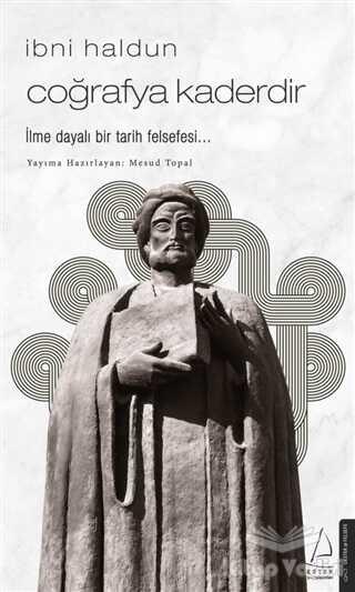 Destek Yayınları - İbni Haldun - Coğrafya Kaderdir