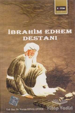 Eğitim Yayınevi - İbrahim Edhem Destanı