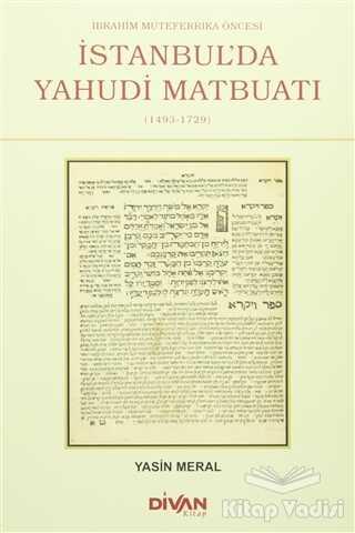 Divan Kitap - İbrahim Mütefferika Öncesi İstanbul'da Yahudi Matbuatı