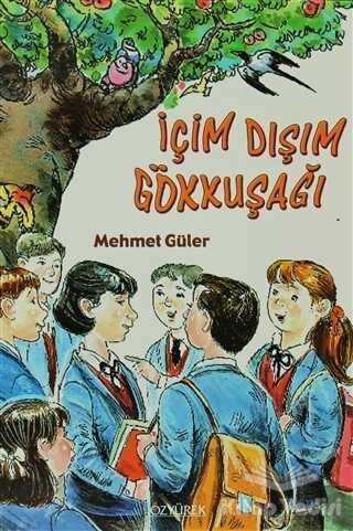 Özyürek Yayınları - İçim Dışım Gökkuşağı