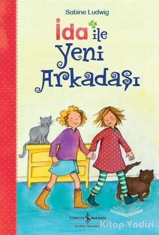 İş Bankası Kültür Yayınları - İda ile Yeni Arkadaşı