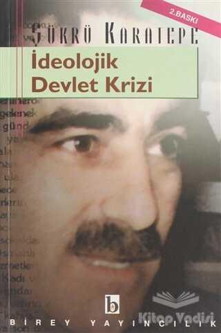 Birey Yayıncılık - İdeolojik Devlet Krizi