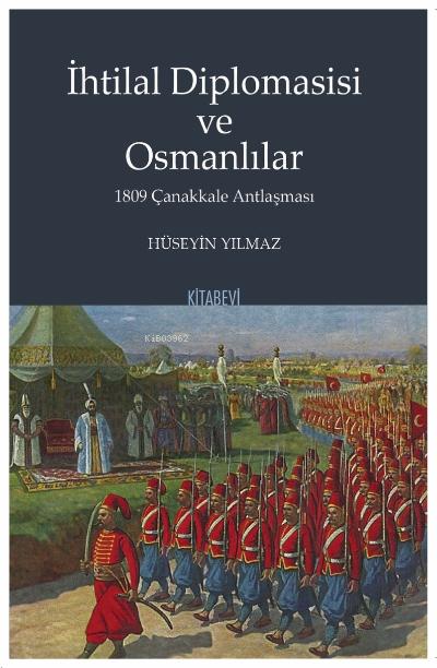 Kitabevi Yayınları - İhtilal Diplomasisi ve Osmanlılar