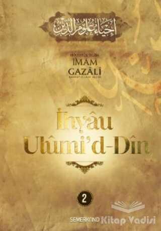 Semerkand Yayınları - İhyau Ulumid'd - Din 2