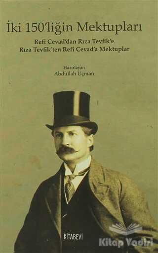 Kitabevi Yayınları - İki 150'liğin Mektupları