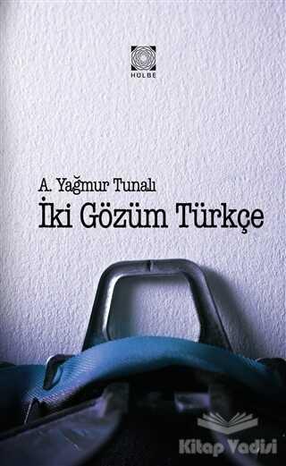 Hülbe Yayınları - İki Gözüm Türkçe