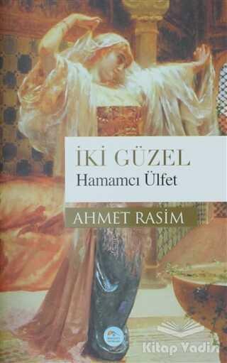 Maviçatı Yayınları - İki Güzel Hamamcı Ülfet