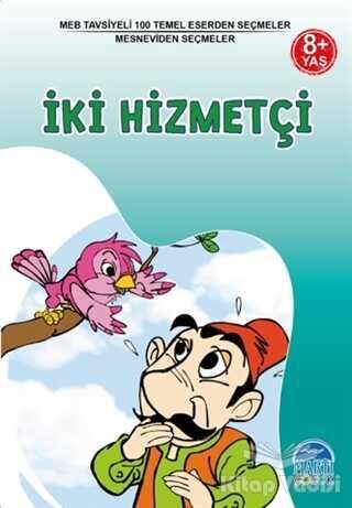 Martı Çocuk Yayınları - İki Hizmetçi