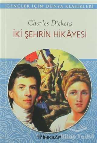 İnkılap Kitabevi - Gençlik Kitapları - İki Şehrin Hikayesi