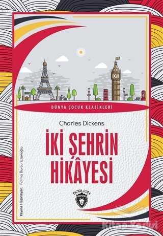 Dorlion Yayınevi - İki Şehrin Hikayesi