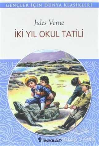 İnkılap Kitabevi - Gençlik Kitapları - İki Yıl Okul Tatili