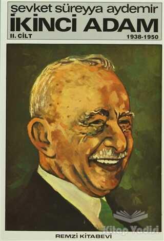 Remzi Kitabevi - İkinci Adam Cilt: 2 1938-1950