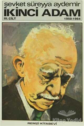 Remzi Kitabevi - İkinci Adam Cilt: 3 1950-1964