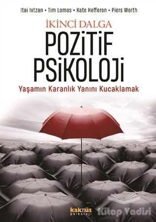 Kaknüs Yayınları - İkinci Dalga Pozitif Psikoloji