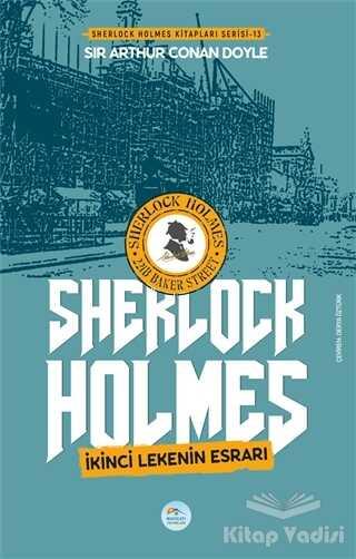 Maviçatı Yayınları - İkinci Lekenin Esrarı - Sherlock Holmes