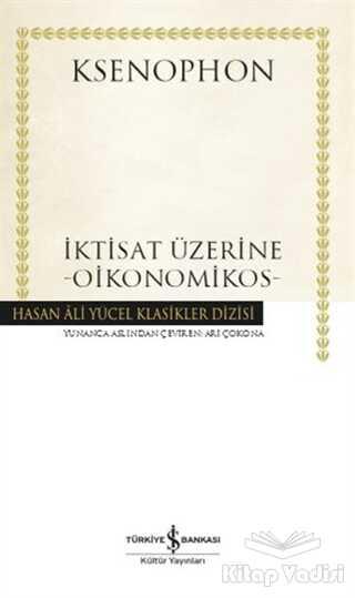 İş Bankası Kültür Yayınları - İktisat Üzerine - Oikonomikos