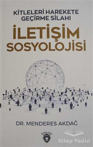 Dorlion Yayınevi - İletişim Sosyolojisi