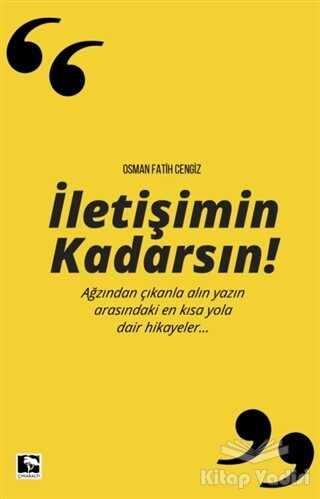 Çınaraltı Yayınları - İletişimin Kadarsın