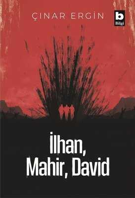 Bilgi Yayınevi - İlhan, Mahir, David