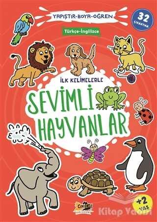 Cik Cik Yayınları - İlk Kelimelerle Sevimli Hayvanlar - Yapıştır-Boya-Öğren