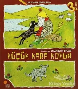 Günışığı Kitaplığı - İlk Kitabını Kendin Boya - Küçük Kara Koyun