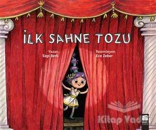 Final Kültür Sanat Yayınları - İlk Sahne Tozu