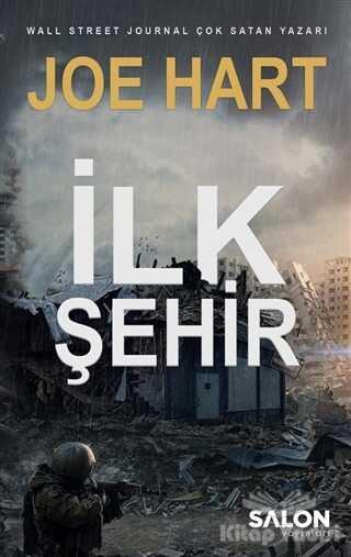 Salon Yayınları - İlk Şehir - Egemenlik Üçlemesi 3. Kitap