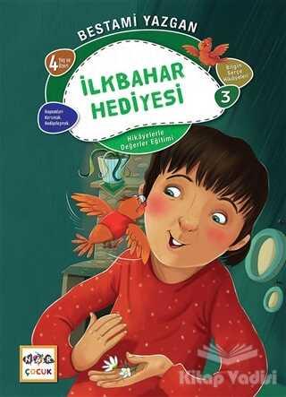 Nar Yayınları - İlkbanar Hediyesi - Bilgin Serçe Hikayeleri 3
