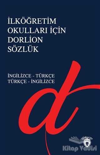 Dorlion Yayınevi - İlköğretim Okulları İçin Dorlion Sözlük