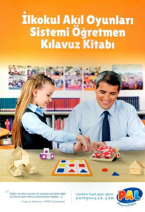 Pal Oyuncak - İlkokul Akıl Oyunları Sistemi Öğretmen Kılavuz Kitabı