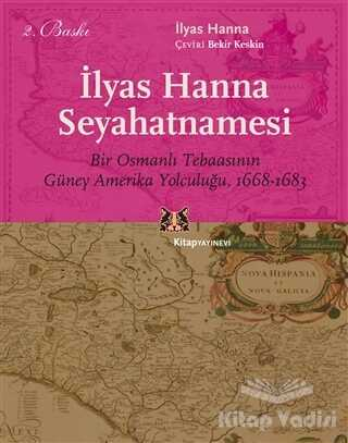 Kitap Yayınevi - İlyas Hanna Seyahatnamesi