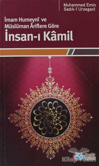 Önsöz Yayıncılık - İmam Humeyni ve Müslüman Ariflere Göre İnsan-ı Kamil