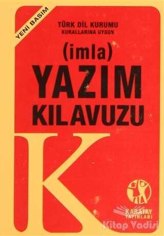 Karatay Yayınları - İmla - Yazım Kılavuzu (Yeni Basım)