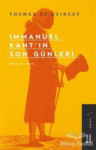 Ketebe Yayınları - Immanuel Kant'ın Son Günleri