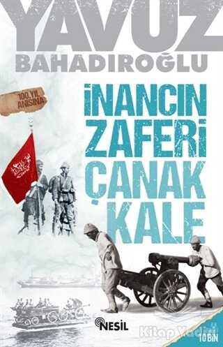 Nesil Yayınları - İnancın Zaferi Çanakkale