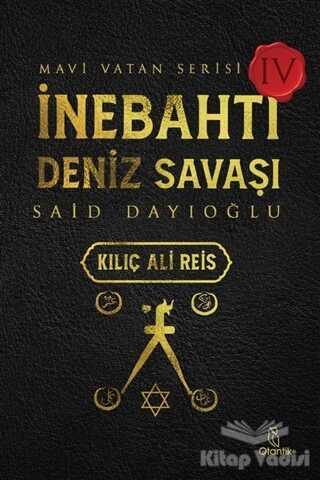 Otantik Kitap - İnebahtı Deniz Savaşı - Kılıç Ali Reis