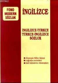 Fono Yayınları - İngilizce Modern Sözlük (İngilizce / Türkçe - Türkçe / İngilizce)