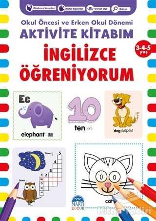 Martı Çocuk Yayınları - İngilizce Öğreniyorum Aktivite Kitabım 3-4-5 Yaş