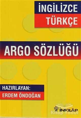İnkılap Kitabevi - İngilizce - Türkçe Argo Sözlüğü