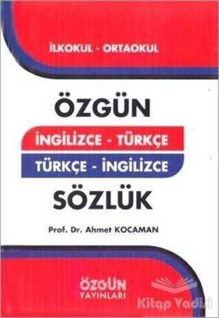 Özgün Yayıncılık - İngilizce - Türkçe Türkçe - İngilizce Sözlük