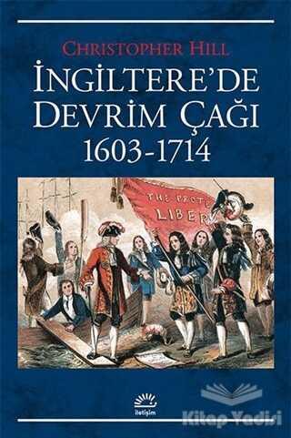 İletişim Yayınevi - İngiltere'de Devrim Çağı 1603-1714