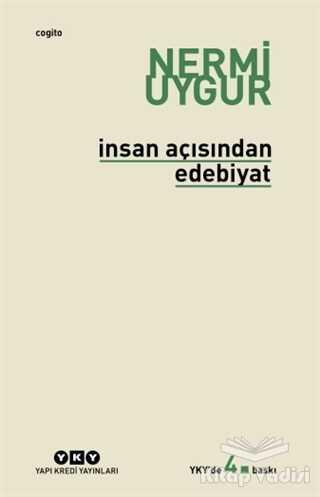 Yapı Kredi Yayınları - İnsan Açısından Edebiyat