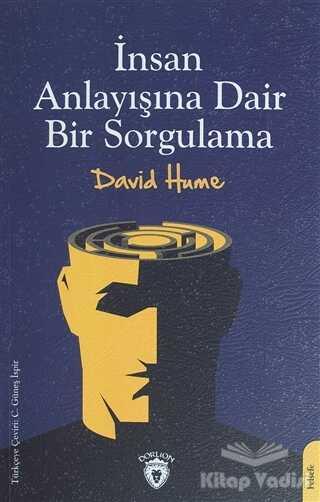 Dorlion Yayınevi - İnsan Anlayışına Dair Bir Sorgulama
