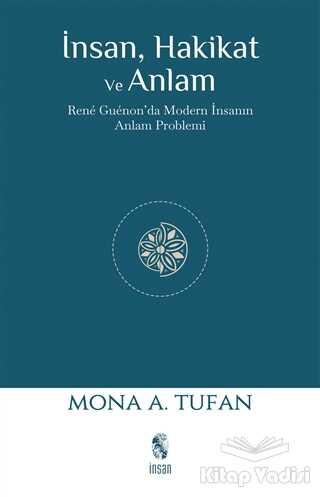 İnsan Yayınları - İnsan Hakikat ve Anlam