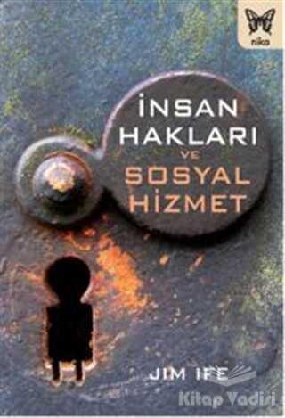 Nika Yayınevi - İnsan Hakları ve Sosyal Hizmet