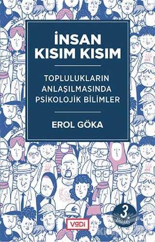 Vadi Yayınları - İnsan Kısım Kısım - Toplulukların Anlaşılmasında Psikolojik Bilimler