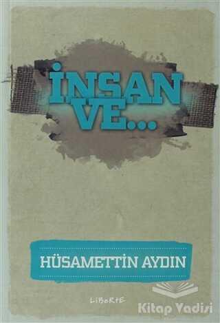 Liberte Yayınları - İnsan ve...