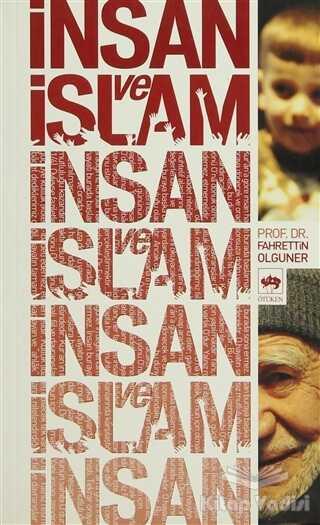 Ötüken Neşriyat - İnsan ve İslam