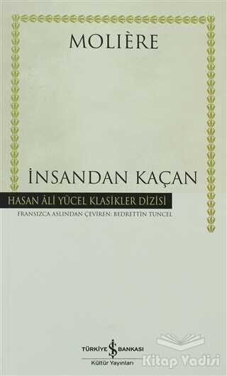 İş Bankası Kültür Yayınları - İnsandan Kaçan