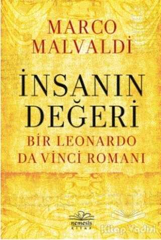 Nemesis Kitap - İnsanın Değeri - Bir Leonardo da Vinci Romanı